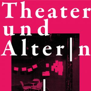 Broschüre Theater und Alter│n ist online