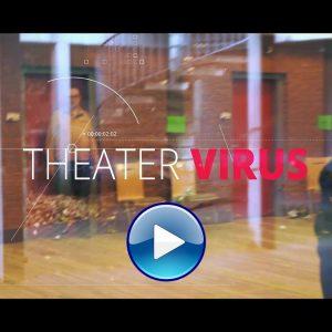 Der Film: Theatervirus vs. Coronavirus